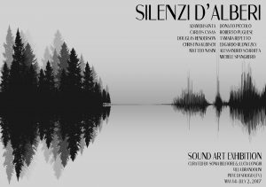"""Silenzi d'alberi""-Sound art exhibition"